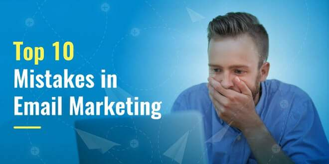 top-10-email-marketing-mistakes-&-It's -solution