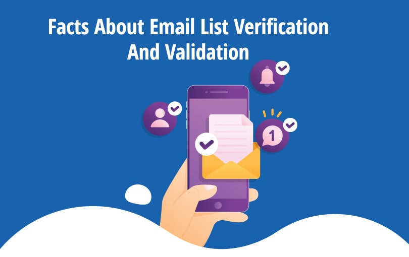 Facts of Email Verification and Validation