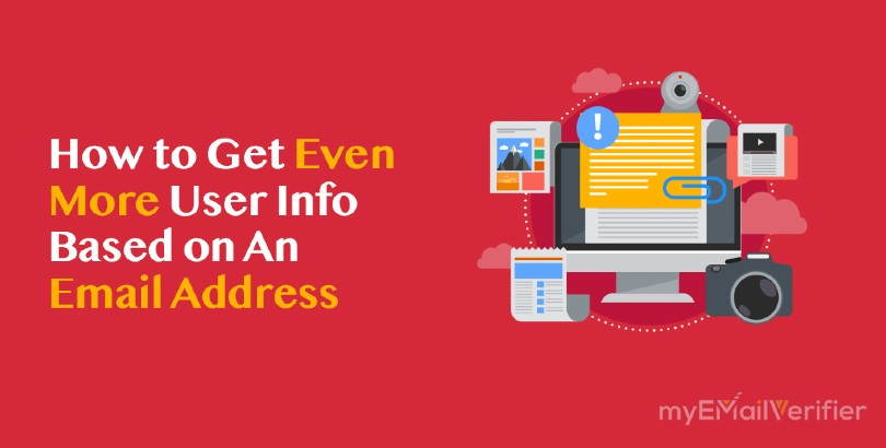 How to Get Even More User Info Based on An Email Address