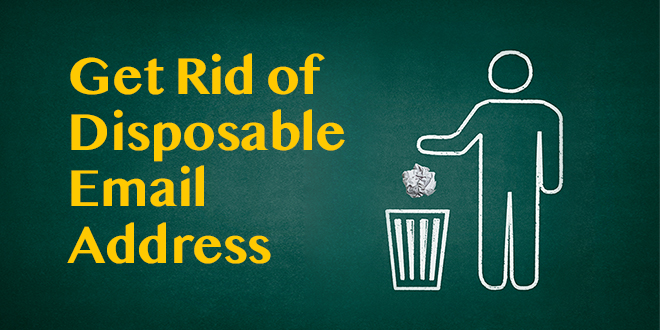 Get rid of disposable email address