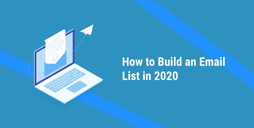 How to build an email list in 2020