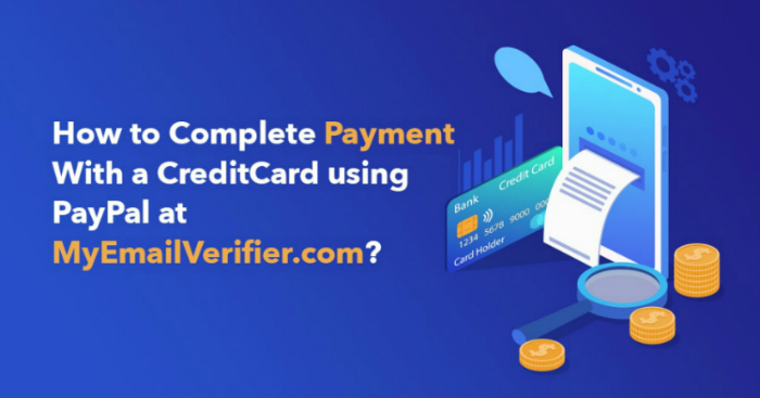 How to Complete Payment With a CreditCard using PayPal at MyEmailVerifier.com