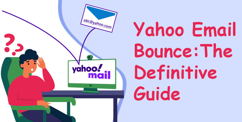 Yahoo email bounce: The Definitive Guide
