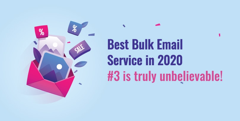 Best Bulk Email Service in 2020
