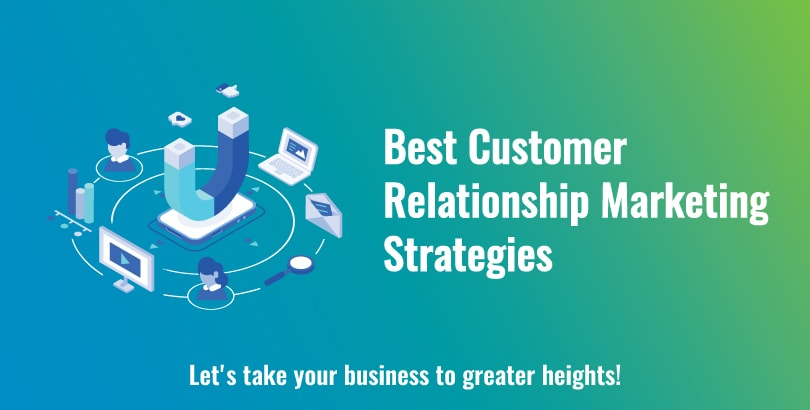 Best Customer Relationship Marketing Strategies