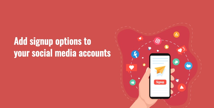 Add signup options to your social media accounts